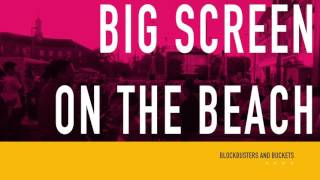 Big Screen on the Beach 2016