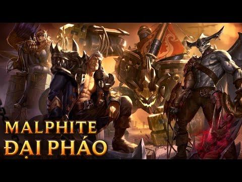 Malphite Đại Pháo