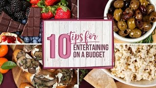 10 Tips For Entertaining On A Budget by The Domestic Geek