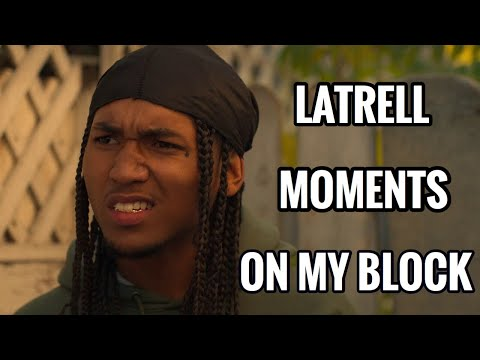 LATRELL MOMENTS FROM ON MY BLOCK S1 & S2 #season4 #onmyblock