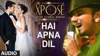 Nonton Hai Apna Dil L Full Audio Song   The Xpose L Himesh Reshammiya  Yo Yo Honey Singh Film Subtitle Indonesia Streaming Movie Download