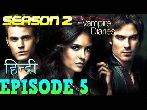 The Vampire Diaries Season 2 Episode 5 Explained Hindi  वैम्पायर डायरीज स्टोरी  SHERIFF KNOW SECRET