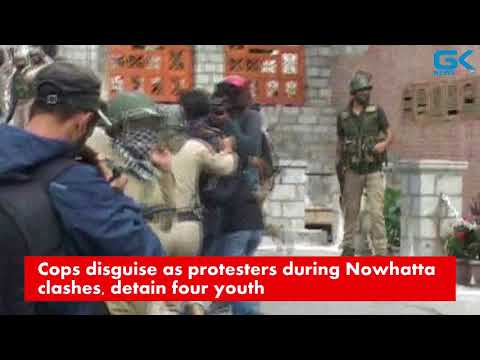 Cops disguise as protesters during Nowhatta clashes, detain four youth