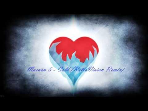 Maroon 5   Cold RetroVision Remix