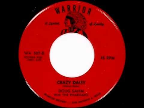 Doug Sahm with The Pharoahs - Crazy Daisy