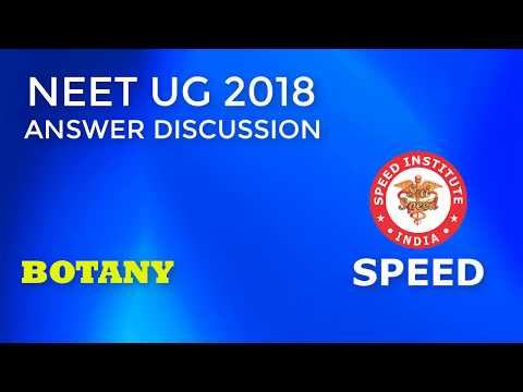 NEET UG 2018 Answer Discussion – Botany