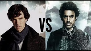 Video Sherlock Holmes : Robert Downey Jr  vs Benedict Cumberbatch MP3, 3GP, MP4, WEBM, AVI, FLV Oktober 2018