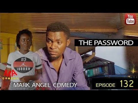 THE PASSWORD Mark Angel Comedy Episode 132