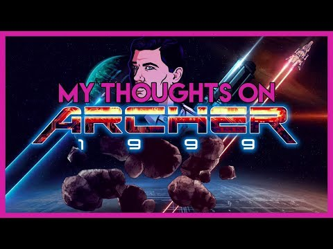My Thoughts on Archer 1999