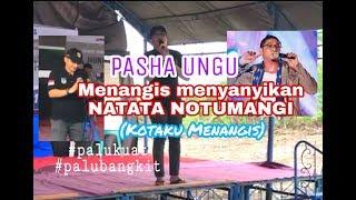 Video Tangisan PASHA untuk masarakatnya, saat menyanyikan lagu NGATATA NOTUMANGI (kotaku menangis) MP3, 3GP, MP4, WEBM, AVI, FLV Maret 2019