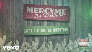 MercyMe - Go Tell It On the Mountain