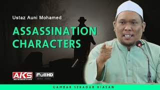 Video Assassination Characters | Ustaz Auni Mohamed MP3, 3GP, MP4, WEBM, AVI, FLV Oktober 2018