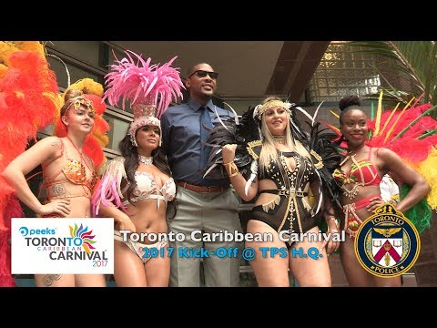 Toronto Caribbean Carnival 2017 Kick-Off @TorontoPolice HQ