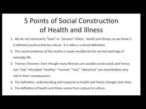 Social Construction  of Health/Illness Summary