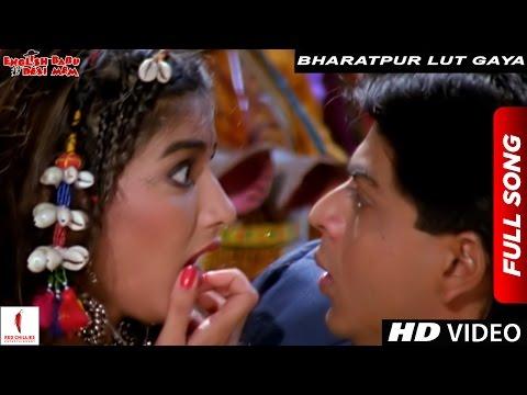Video Bharatpur Lut Gaya | Full Song | English Babu Desi Mem | Shah Rukh Khan, Sonali Bendre download in MP3, 3GP, MP4, WEBM, AVI, FLV January 2017