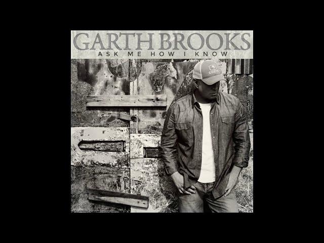 Garth-brooks-ask-me-how