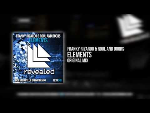 Franky Rizardo and Roul & Doors - Elements (Original Mix)