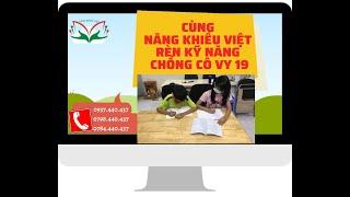 Năng Khiếu Việt rèn kỹ năng chống Cô Vy 19| Năng Khiếu Việt