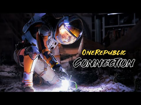 OneRepublic - Connection • The Martian Movie Edition