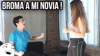 LA MEJOR BROMA A MI NOVIA | LA VEO DESNUDA | Matias Ponce
