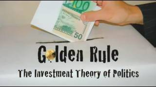 Golden Rule: The Investment Theory of Politics.