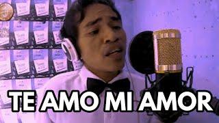 Te Amo Mi Amor Cover By James