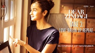 Nonton Dear Zindagi Take 3  Love  Breakup  Repeat   Alia Bhatt  Shah Rukh Khan   In Cinemas Now Film Subtitle Indonesia Streaming Movie Download