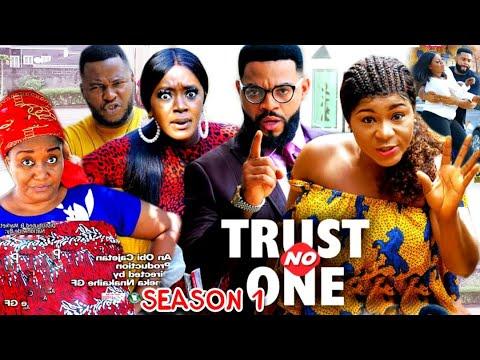 TRUST NO ONE SEASON 1 (Trending  New Movie Full HD) Destiny Etico 2021 Latest Nigerian New  Movie