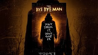 Nonton The Bye Bye Man Film Subtitle Indonesia Streaming Movie Download