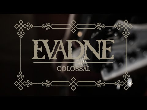 Evadne - Colossal (Live)