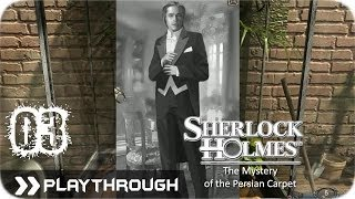 Sherlock Holmes (Video Games) - The Mystery Of The Persian Carpet - Pt.3