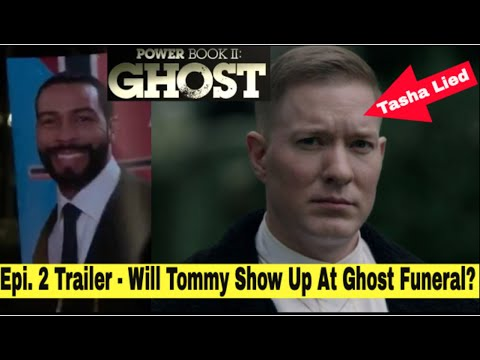 Power Book 2 Ghost Episode 2 Trailer - Will Tommy Show Up At Ghost Funeral? Episode 2 Trailer Review