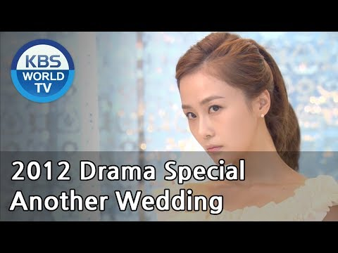 Another Wedding   또 한번의 웨딩 [2012 Drama  Special / ENG / 2012.12.23]