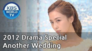 Video Another Wedding | 또 한번의 웨딩 [2012 Drama  Special / ENG / 2012.12.23] MP3, 3GP, MP4, WEBM, AVI, FLV Januari 2019