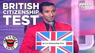 Video British Citizenship Test - Stand Up Comedy Imran Yusuf MP3, 3GP, MP4, WEBM, AVI, FLV September 2019