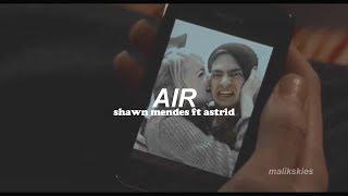 Video Shawn Mendes - Air ft Astrid (Traducida al español) MP3, 3GP, MP4, WEBM, AVI, FLV Juli 2018
