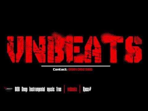 BOB deep instrumental music free | vnbeats | Race# - Thời lượng: 3 phút, 16 giây.