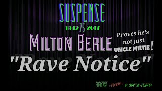 """Video MILTON BERLE Shoots his boss! • """"Rave Notice"""" • SUSPENSE Best Episodes MP3, 3GP, MP4, WEBM, AVI, FLV Juli 2018"""