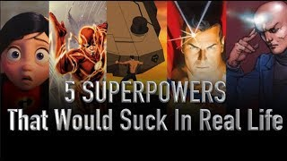 Video 5 Superpowers That Would Suck In Real Life MP3, 3GP, MP4, WEBM, AVI, FLV Desember 2018
