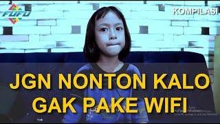 Video JANGAN DITONTON KALO GAK PAKE WIFI | FUFU MP3, 3GP, MP4, WEBM, AVI, FLV Januari 2019