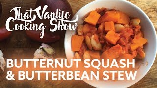 BUTTERNUT SQUASH & BUTTERBEAN STEW  |  That Vanlife Cooking Show by Nate Murphy