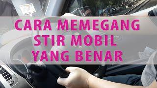 Video Cara Memegang Stir Mobil Yang Benar MP3, 3GP, MP4, WEBM, AVI, FLV Februari 2018