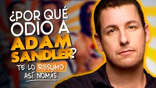 Video ¿Por Que Odio A Adam Sandler? MP3, 3GP, MP4, WEBM, AVI, FLV September 2019