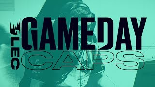 #LEC Gameday: Caps by League of Legends Esports