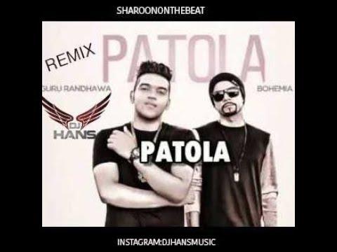 New Song Patola- Guru Randhawa || Full Remixed By Dj Hans || Video Mixed By Jassi Bhullar