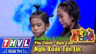 Tan Son Nhi Vietnam  city photos : THVL | Thử tài siêu nhí - Tập 4: Nghi Xuân Tấn Lực - Phú Thành, Ngọc Tâm