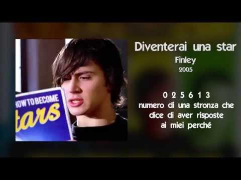 , title : 'FINLEY - Diventerai una star (Lyrics Video)'