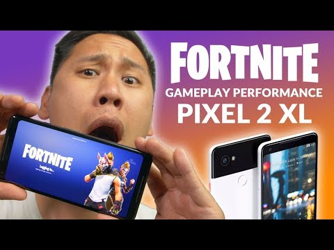 FORTNITE For ANDROID Is OFFICIALLY On The PIXEL 2 XL...It's Bad 😫