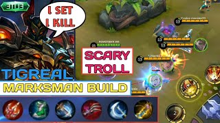 Video SCARY TIGREAL MARKSMAN BUILD | I SET I KILL | 4 LIFESTEAL ITEM | MOBILE LEGENDS MP3, 3GP, MP4, WEBM, AVI, FLV November 2018