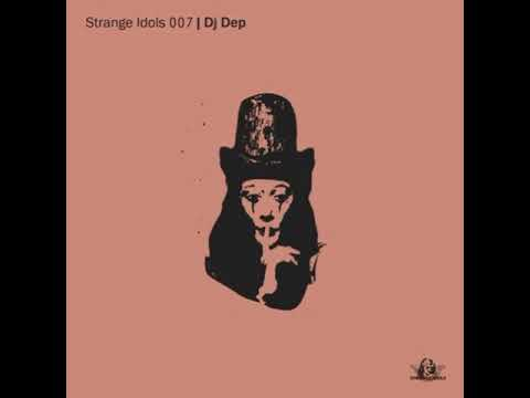 DJ Dep - Stop Talking (Tiger Stripes Edit) [Strange Idols]